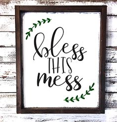Inspirational Quote | Farmhouse Decor | Shiplap Decor | Hand Painted Wood Sign | Home Decor | Bless This Mess