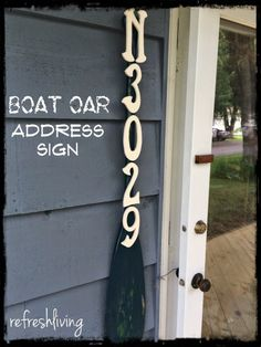 Lake House Boat Oar Address - use an old boat oar and wooden letters to create a unique address sign