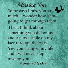 2 years and I still miss you with every ounce of my being. You always made my smile Dale. Tu Me Manques, You Changed My Life, Love Of My Life, Loss Quotes, Me Quotes, Qoutes, Grief Poems, Still Miss You, Miss My Dad
