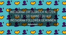 Du willst auf Instagram Follower gewinnen? Du weißt nicht genau wie? Kein Problem: Ich gebe dir meine besten Tipps für mehr Follower auf Instagram.