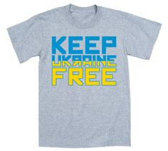 Keep Ukraine Free - Euromaidan Crimean Crisis Anti Protest Laws Political Statement- Mens T-Shirt - E4997 on Etsy, $15.99