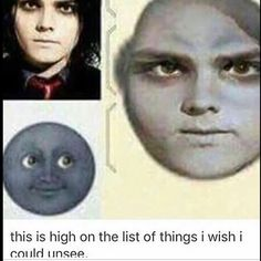I'm officially horrified, but beyond that, I have one question. Are his eyes the size of the moon? (also why am i pinning this) Emo Band Memes, Mcr Memes, Emo Bands, Music Bands, My Chemical Romance Memes, Gerard Way, Green Day, Fall Out Boy, Music Stuff