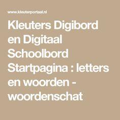 Kleuters Digibord en Digitaal Schoolbord Startpagina : letters en woorden - woordenschat