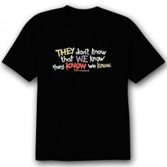 Friends They Don't Know T-Shirt  f dkjasfkl jakf LOVE THIS EPISODE!