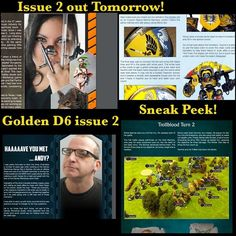 The Golden D6 Issue Two. You have been warned!