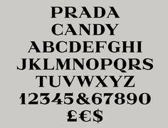 Typographic / Prada Candy Typeface by Gareth Hague | Alias | typetoken®