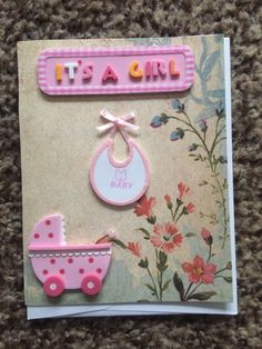 A personal favorite from my Etsy shop https://www.etsy.com/listing/264288923/its-a-girl-handmade-greeting-card-blank