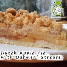 Dutch Apple Pie with Oatmeal Streusel - Cooking at Home