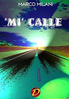 https://www.amazon.it/MI-CALLE-Spanish-Marco-Milani-ebook/dp/B01K7ZT12K/ref=sr_1_1?s=digital-text&ie=UTF8&qid=1474453813&sr=1-1&keywords=mi+calle