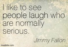 This is exactly how I am. My husband can be one of the most sober people ever so when I make him laugh it's awesome!!