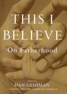A compilation of essays written by men on what it means to be a father and by children about their perception of their dads. #books