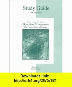 Study Guide for use with Production and Operations Management (9780072392791) Richard B Chase, Nicholas J Aquilano, F. Robert Jacobs , ISBN-10: 0072392797  , ISBN-13: 978-0072392791 ,  , tutorials , pdf , ebook , torrent , downloads , rapidshare , filesonic , hotfile , megaupload , fileserve