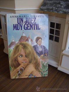 UN JUEZ MUY GENTIL, ANNAMARIA FERRETTI 1970 (Libros de Lance - Literatura Infantil y Juvenil - Cuentos)
