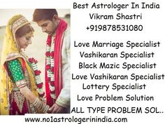love marriage specialist  intercast love marriage specialist   love problem solution  black mazic specialist   vashikaran specialist  India No.1 Astrologer vikram shastri +919878531080  www.no1astrologerinindia.com  https://www.facebook.com/pages/Love-marriage-specialsit-astrologer/378478015633618?fref=nf »  https://www.facebook.com/pages/Online-Astrologer-919878531080/697985886975433  Famous Astrologer In Usa,india,uk,canada,France,delhi,mumbai,jaipur,punjab +919878531080