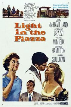 """""""The Light in the Piazza"""" (1962). Sweet movie with a touching story. Italy is beautiful!"""