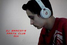 DJ Samcon's Party Club Mix