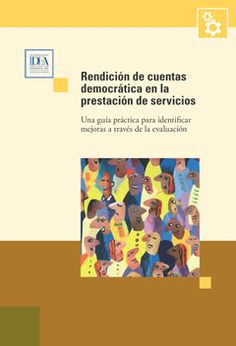 Democratic Accountability in Service Delivery: A practical guide to identify improvements through assessment (Spanish)