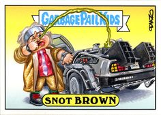 Back to the Future Garbage Pail Kids by Luis Diaz