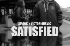 SMOOK DEVILLE X VICTORIOUSVIC – SATISFIED - It invokes a vibe reminiscent of late 90s R&B as Smook flows effortlessly over the smooth instrumentals of VictoriousVIC.