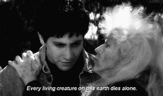 """And you realized that ultimately, none of it mattered, anyway. 