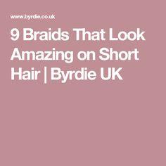 9 Braids That Look Amazing on Short Hair | Byrdie UK