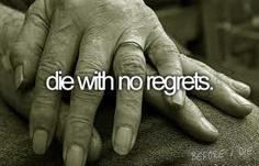 have no regrets