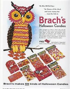 Brach's Halloween ad. @Staci Schiller, this owl made of candy is for you.