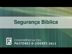 Segurança Bíblica - Paul Washer