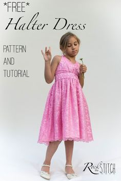 Rock the Stitch: Free halter dress pattern size 7 and tutorial