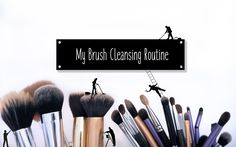 My Brush Cleansing Routine: How I clean my makeup brushes & why you need to do it too.  A simple run-down on how I care for my makeup brushes & some tips on the essential beauty task that often goes neglected.