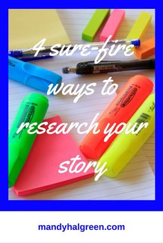 4 sure-fire ways to research your story and reach your writing goals! Read the full post for more /mandyhalgreen/