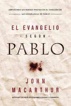 John Macarthur, Grace To You, Old And New Testament, Spanish Language, Book Lists, Gods Love, New Books, Christianity, Texts