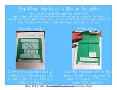 Here's a template and instructions for making a foldable on money equivalents and the fractional parts of a dollar.