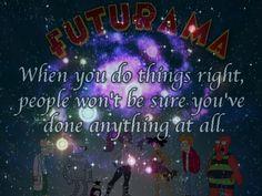 My favorite #futurama #quote ever....