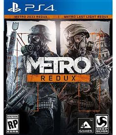 Metro Redux available on PS4 and Xbox One.