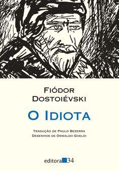 Tradução direta do russo de O idiota feita pela editora 34