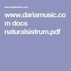 www.dariamusic.com docs naturalsistrum.pdf