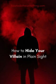 5 Tricks How to Hide Your Villain Right Before Their Eyes. Consider the many ways a writer can hide their villain before their readers' eyes. Hide your villain Writing Genres, Book Writing Tips, Writing Promps, Creative Writing Prompts, Writing Characters, Writing Words, Writing Workshop, Writing Help, Writing Inspiration