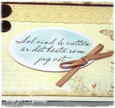Stafflikort med sommarkänsla- an easel card made by DT-Rosa. This is the text from Pysseldags.  http://shop.pysseldags.se