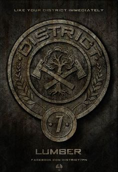 """District 7 provides lumber for the Capitol, and the tributes of District 7 are known to be good with axes."" - The Hunger Games trilogy <3"