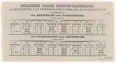 Anonymous | Dienstregeling van de treinen tussen Amsterdam en Voorschoten, 1843, Anonymous, 1843 | Dienstregeling van de vijf treinen van de Hollandsche IJzeren Spoorweg-Maatschappij die dagelijks rijden op de spoorlijn tussen Amsterdam en Voorschoten, april 1843. Met de tussenliggende stations. Op de achterzijde een overzicht van de prijzen. Blad bedrukt op beide zijden.