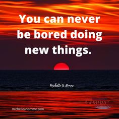 Continue to grow and be better by doing something new each day! #new #quotes