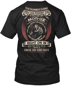 Don't Piss Off My Mother Funny T Shirt Black T-Shirt Back