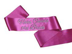 Here Comes the Bride Sash in Choice of Colors $24.50 #wedding #savethedate #follow #weddingidea #weddingphoto #future #futurewedding #saidyes #bride #groom #ido #flowers #dresses #dress #weddingdress #tux #cake #thebigday