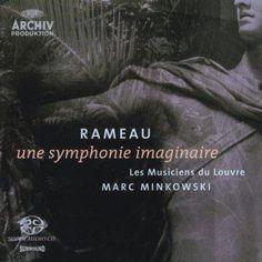 Marc Minkowski - Rameau: Une Symphonie Imaginaire