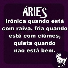 Eu mesma!!!!!! Aries, Horoscope, Zodiac Signs, Nostalgia, Thoughts, Quotes, Meme, Sunshine, Humor
