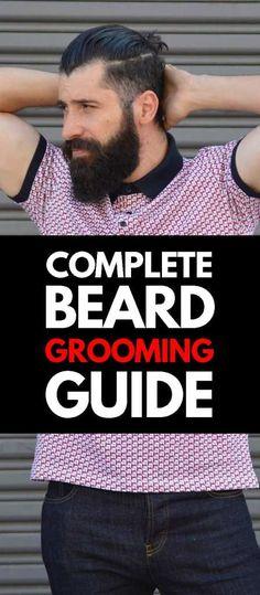 Beards Grooming Guide Mens Fashion Wear, Mens Fashion Blog, Men's Fashion, Fashion 2020, Latest Beard Styles, Mens Facial, Best Barber, Beard Grooming, Mens Style Guide