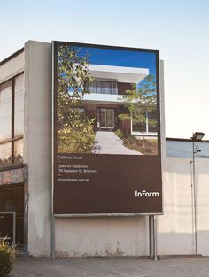 Logo and outdoor advertising for architectural design and building firm InForm created by Hofstede Real Estate Advertising, Real Estate Ads, Real Estate Signs, Advertising Design, Real Estate Marketing, Advertising Ideas, Real Estate Sign Design, Real Estate Banner, Wayfinding Signage