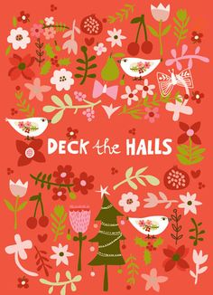 Deck The Halls - Christmas card by EcoJot | the KID who