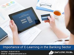 The banking industry is growing increasingly competitive in the present economic scenario.  Read Here, Importance of E-Learning in the #Banking Sector - goo.gl/5Auv8V